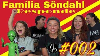 Família Söndahl Responde #002 #Q&A