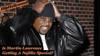 Is Martin Lawrence Getting A Netflix Special?