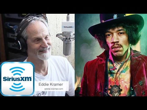 Eddie Kramer Talks About Working With Jimi Hendrix - Sirius XM