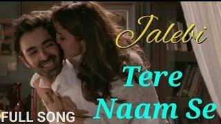 Gambar cover Tum Se Video song | Jalebi | Jubin Nautiyal | Varun Mitra | Rhea Chakraborty | Samuel & Akanksha
