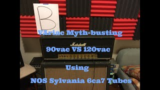 Variac Myth-busting: 6ca7 at 90 and 120vac A/B You Decide