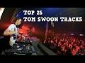 [Top 25] Best Tom Swoon Tracks [2017]