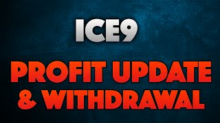 ICE9 Update and Withdrawal - Over £340 Profit in 2 days.(, 2016-05-20T11:13:41.000Z)