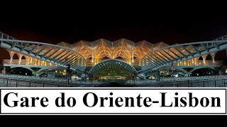 Portugal/Lisbon (Gare do Oriente  Bus,Metro,Train Station) Part 13