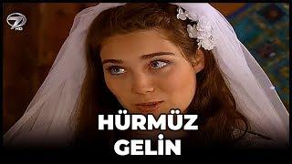Kanal 7 TV Filmi -  Hürmüz Gelin