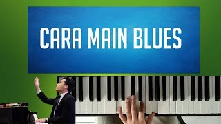 Cara Main Blues