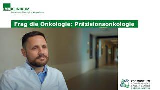 Frag die Onkologie: Präzisionsonkologie