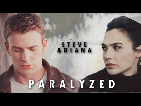 Steve Rogers & Diana Prince || Paralyzed [thc]
