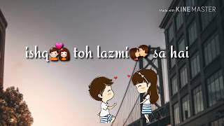Khud Se Hi Karke Guftagu || Jeene Bhi De ||  New Whatsapp Status || New Video 2018