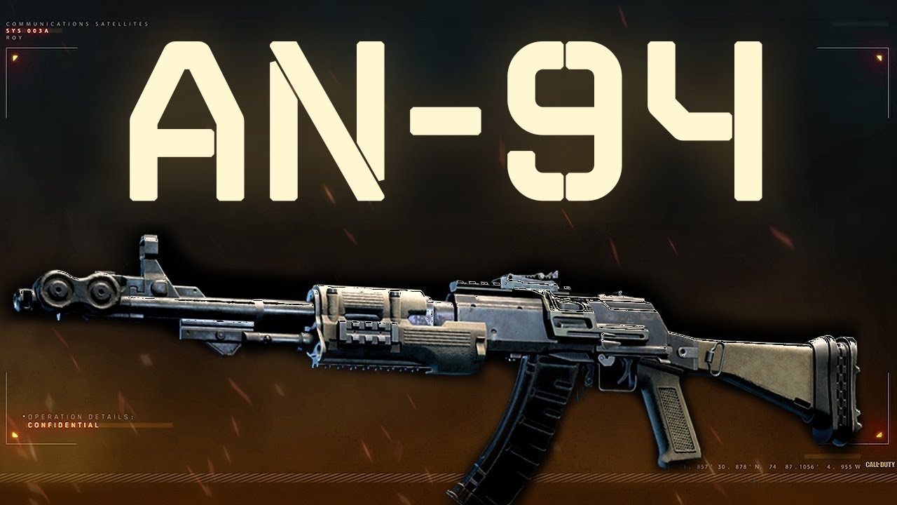 AN-94 – Black Ops 4 Weapon Guide
