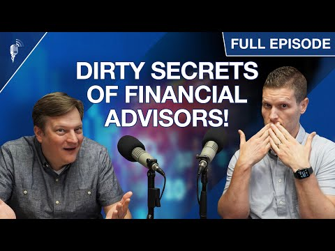 Dirty Secrets of Financial Advisors EXPOSED!