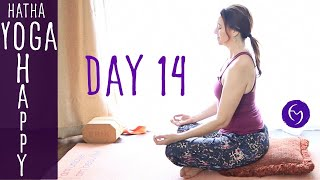 Day 14 Hatha Yoga Happiness: Gentle Yoga with Breathing Practice