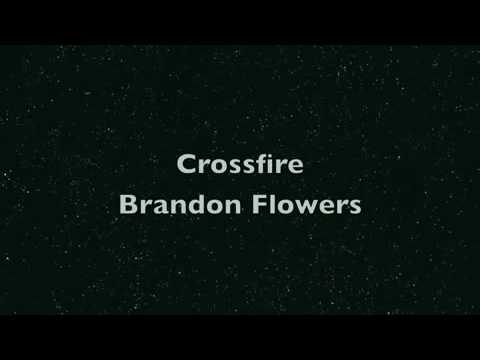 Brandon Flowers- Crossfire (Lyrics) + Download Link