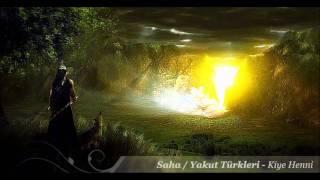 Saha / Yakut Türkleri - Kiye Henni