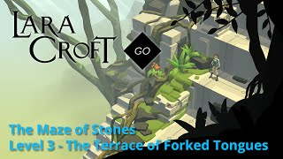 Lara Croft GO - Maze of Stones 3 - Terrace of Forked Tongues