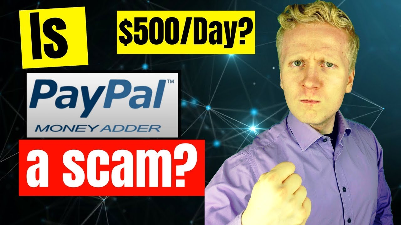 Is PayPal Money Adder a Scam Or Legit? Don't LOSE Your Money