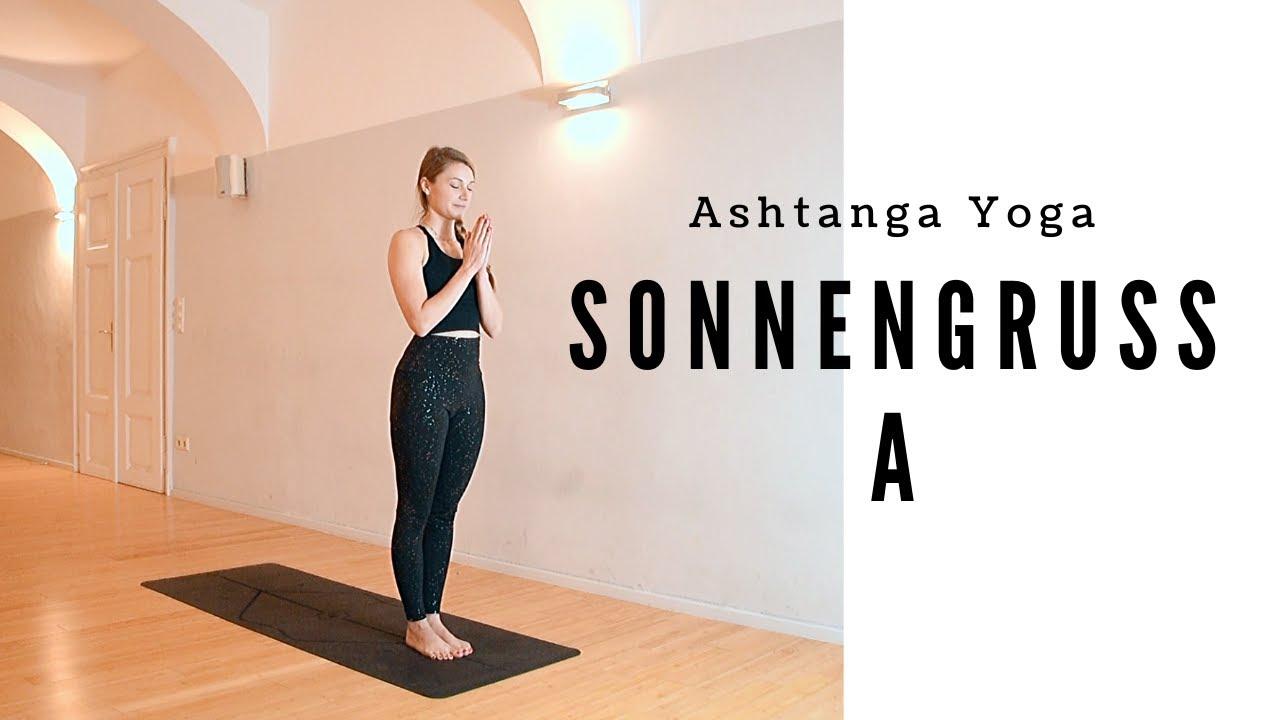 Sonnengruß A - Ashtanga Yoga für Anfänger - YouTube