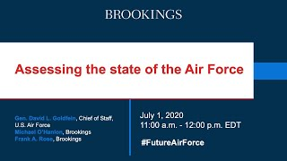 Assessing the state of the Air Force: A conversation with General David Goldfein