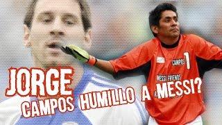 Conoce el dia que Jorge Campos le Robo el Show a Messi Boser Salseo