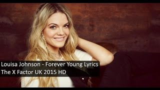 Louisa johnson - forever young lyrics improve your singing right now! check this free karaoke game and see how! ▶ http://bit.ly/bestkaraokesofwtarefree best ...