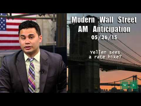 Modern Wall Street AM Anticipation: May 27, 2015