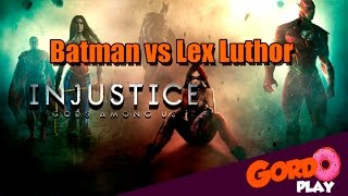 Injustice Gods Among us - Batman vs Lex Luthor - Gordoplay   Canal do Gordo