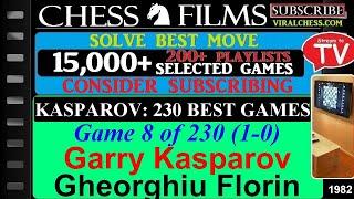 Kasparov: 230 Best Games (#8 of 230): Garry Kasparov vs. Gheorghiu Florin