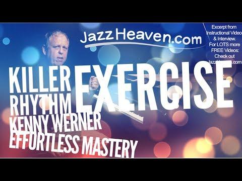 *Jazz Rhythm Exercise* KILLER Kenny Werner Effortless Mastery Jazz Instructional Video