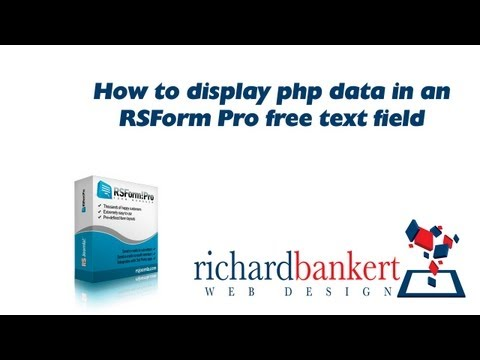 How To Display Php Data In An RSForm Pro Free Text Field