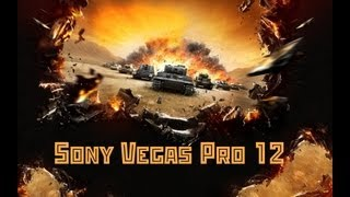 Как записать видео в игре World of Tanks(Скачать Sony Vegas Pro - http://www.youtube.com/user/SVPFreeProjects/about Скачать заставки - http://www.youtube.com/user/SVPFreeProjects/videos., 2013-10-07T20:11:16.000Z)