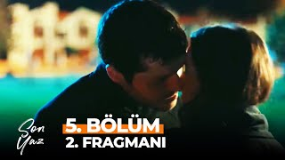 Son Yaz 5. Bölüm 2. Fragmanı | Aşk Öpücüğü