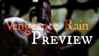 "Vengeance Rain  | |  Preview  | |  "" A Taste Of Their Own Medicine """