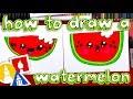 How To Draw A Cartoon Watermelon