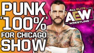 """BREAKING: CM Punk """"100% Set"""" For AEW Chicago Show"""