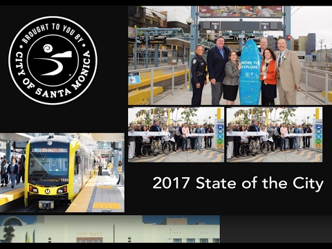 "Santa Monica State of the City 2017 ""Creating Solutions Together"""