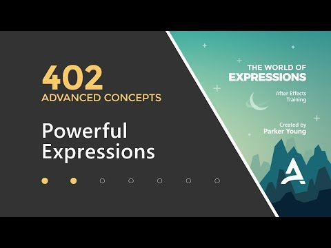 After Effects Expressions 402 - Powerful Expressions