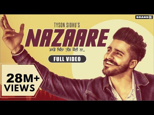 Nazaare : Tyson Sidhu   Full Video   Latest Punjabi Song 2019   Brand B