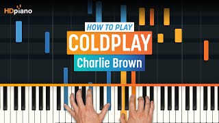 """Video How To Play """"Charlie Brown"""" by Coldplay 