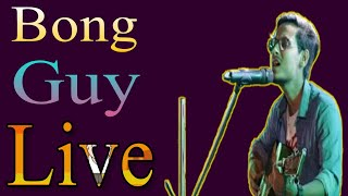 The Bong Guy Live performance on stage || #bongguy || Bong Guy Songs || The Laughing Virus