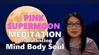 Pink Super Moon Meditation 2020
