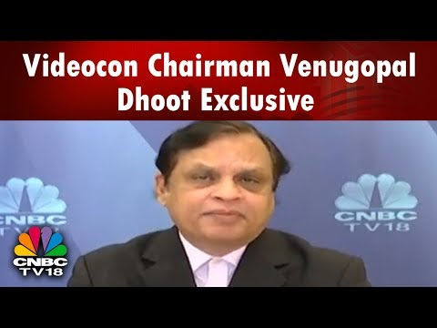Videocon Chairman Venugopal Dhoot Talks About the Debt Burden on Co | CNBC TV18