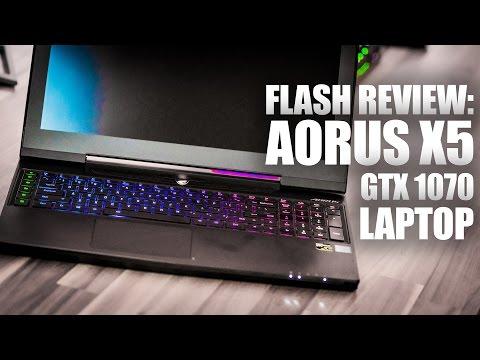 "Flash Review: Aorus 15.6"" X5 GTX 1070 Gaming Laptop"
