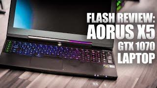 Flash Review: Aorus 15.6″ X5 GTX 1070 Gaming Laptop