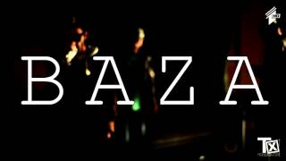 BAZA  -    Prod By Chester Funk -