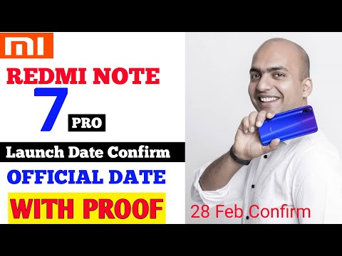 Redmi Note 7 Pro Official Launch Date Confirm | Redmi Note 7 Pro Launching On 28 Feb | With Proof