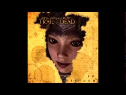 ...Trail Of Dead - Wasted State Of Mind