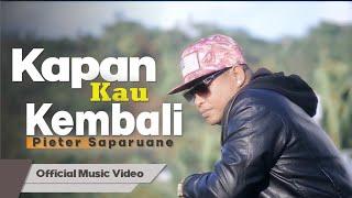 Download Lagu Pieter Saparuane   KAPAN KAU KEMBALI Official Music Video Lagu Populer Indonesia Timur mp3