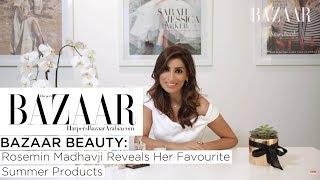 Baixar Rosemin Madhavji Reveals Her Favourite Summer Products | Bazaar Beauty | Harper's Bazaar Arabia