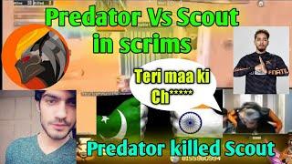 Predator Kill  Scout in Competitive Scrims  | India Vs Pakistan scrims | who is best ??