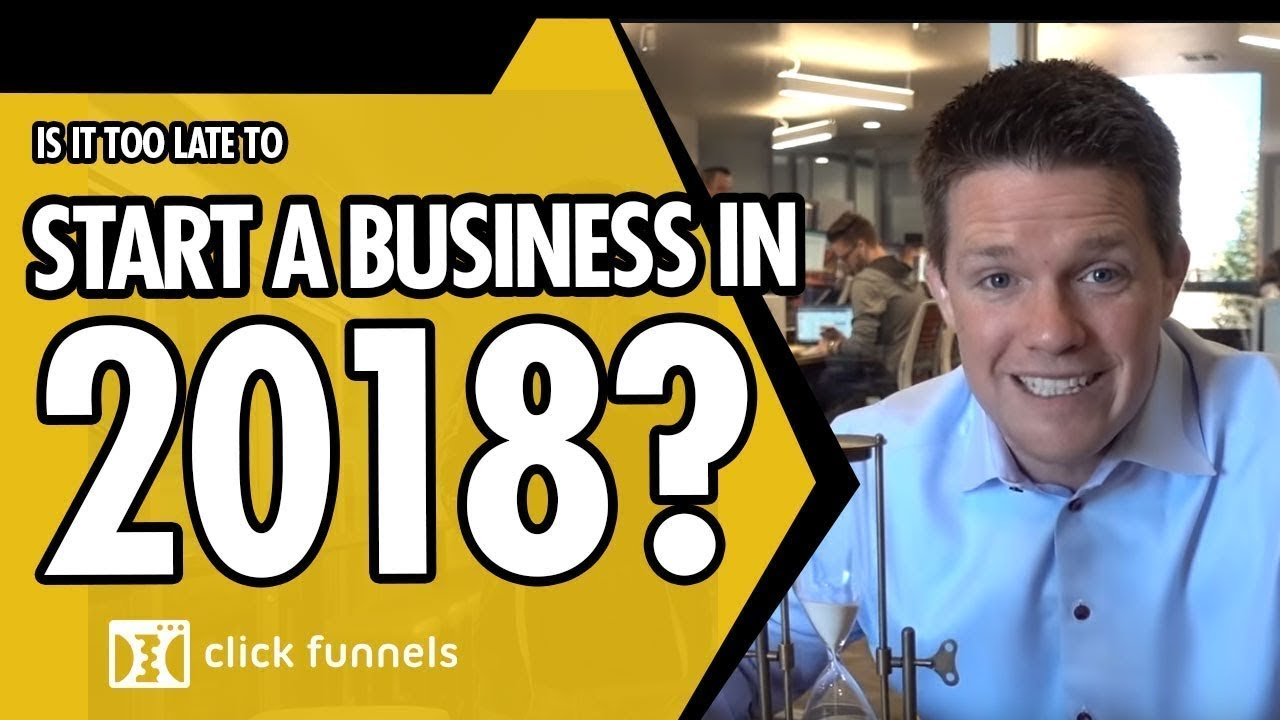 Is It Too Late To Start An Online Business In 2018?